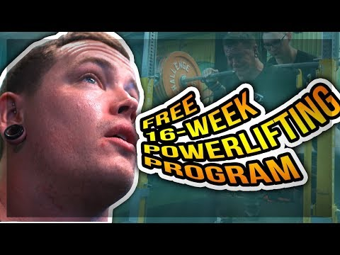 16-WEEK FREE POWERLIFTING PROGRAM