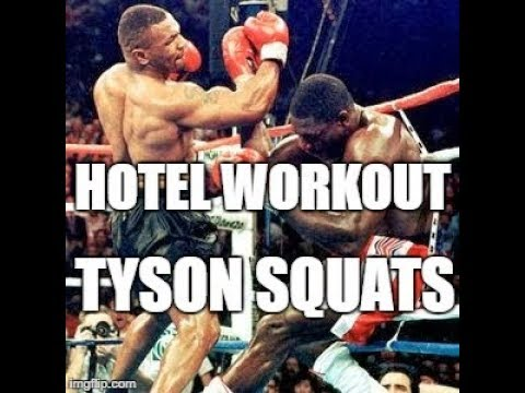 Hotel Workout - Tyson Squats