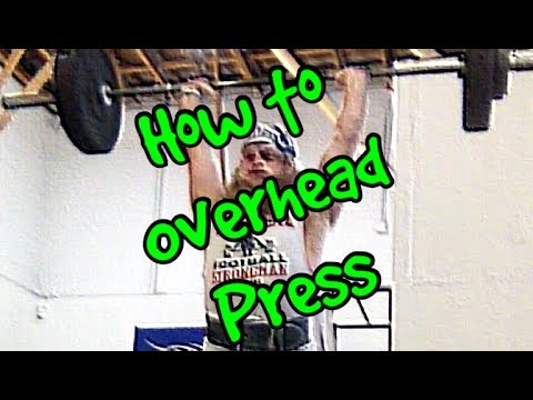 """""""How To"""" OVERHEAD PRESS"""
