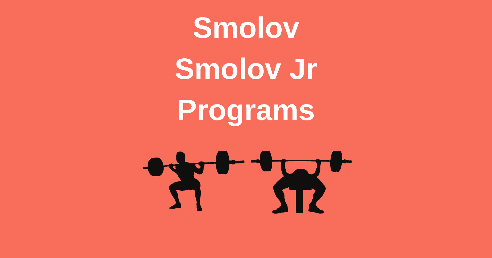 Smolov and Smolov Jr Bench and Squat Programs