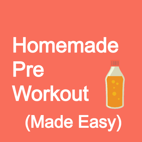 homemade pre workout