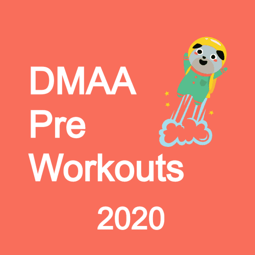 DMAA Pre Workouts