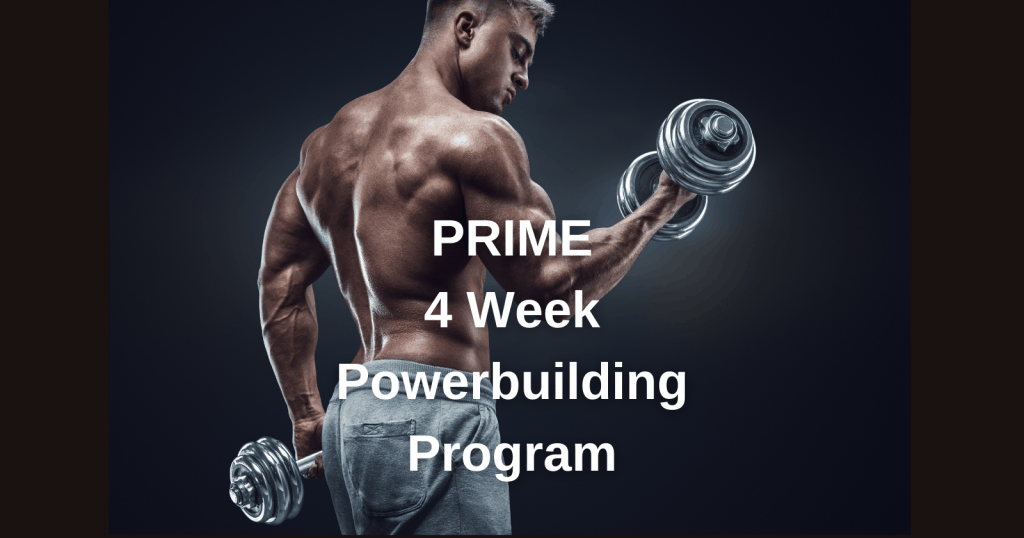 Prime Powerbuilding Program