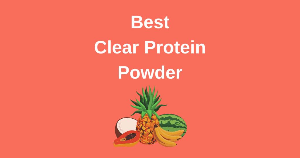 best clear protein powder
